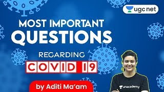 Questions You Can Expect From Covid - 19 | Corona Virus Questions For UGC NET Exam | Aditi Sharma