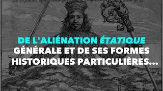 Francis Cousin : De l'aliénation étatique générale et de…