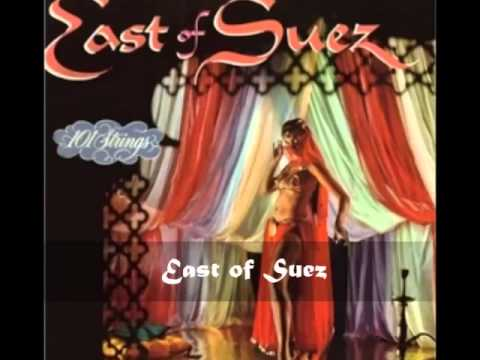 101 Strings Orchestra - East of Suez (East of Suez)