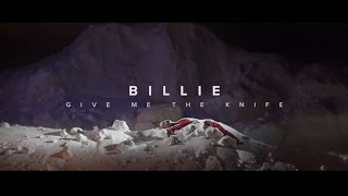 Billie - Give Me The Knife (Official Video)