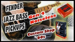 Fender Jazz Bass Pickups Gen 4 vs Custom Shop `60s