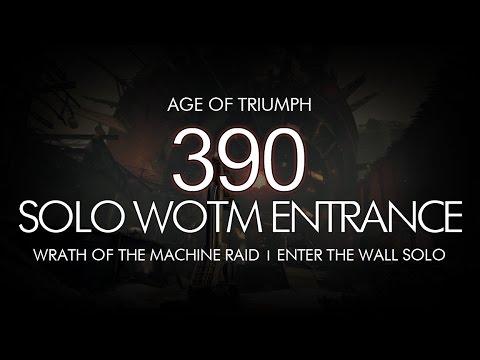 Destiny - Solo 390 Wrath of the Machine Entrance - Age of Triumph (Solo 390 WOTM Entrance)