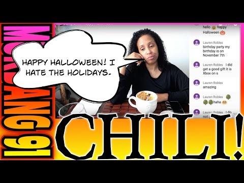 Mukbang Chili! Happy Halloween!