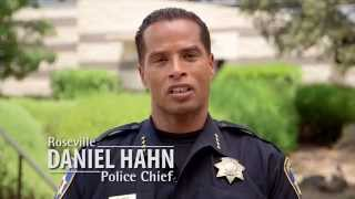 City of Roseville, CA - Police Chief Daniel Hahn on Keeping a Great Community