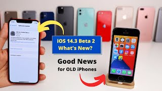 iOS 14.3 Beta 2 What's New? Good News for old iPhone users