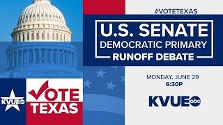 U.S. Senate Democratic Primary Runoff Debate | KVUE