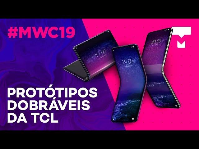 Os protótipos dobráveis da TCL - MWC 2019 - TecMundo