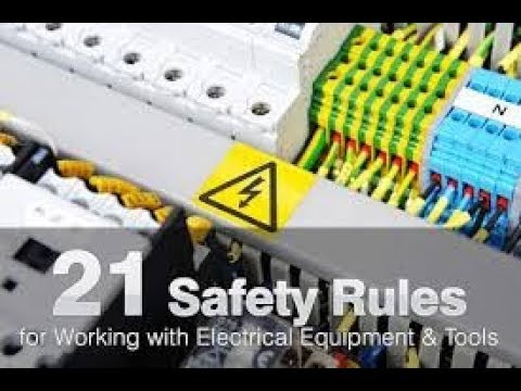 21 Safety Rules For Working With Electrical Equipments & Tools