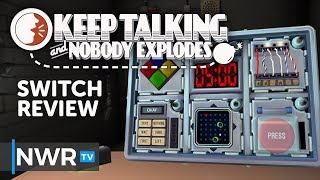 Keep Talking and Nobody Explodes Nintendo Switch Review (Video Game Video Review)