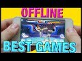 THE BEST OFFLINE games for ANDROID 2018 (EUROPEAN GUY)