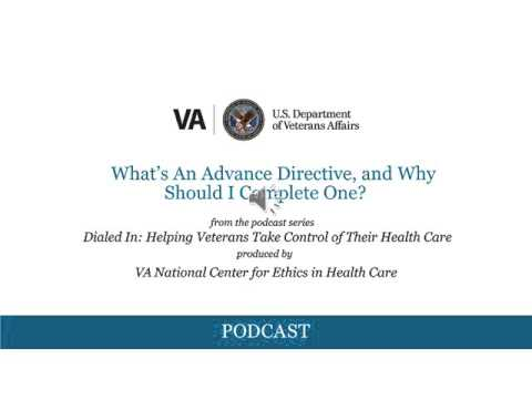 What's An Advance Directive, and Why Should I Complete One?