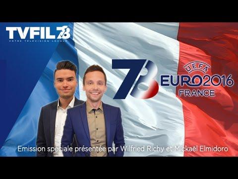 7/8 Euro 2016 – Emission spéciale du mercredi 8 juin 2016