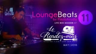 DJ Paulo Arruda - Lounge Beats 11 - LIVE in USA