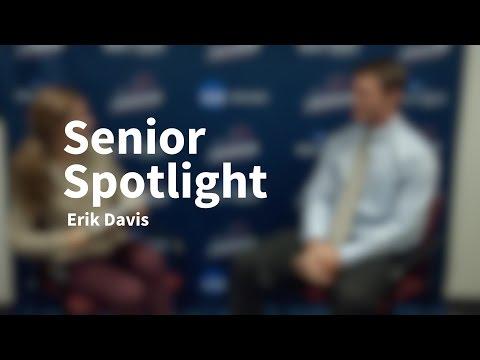 Senior Spotlight Erik Davis