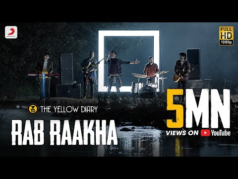 Rab Raakha - Official Music Video | The Yellow Diary