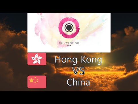 osu! World Cup 2015 Quarterfinals - Match K - Hong Kong vs China