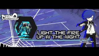 Persona Q - Light The Fire Up In The Night P3 Ver. [Extended] [HD]
