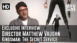 Writer / Director Matthew Vaughn Interview - Kingsman: The Secret Service