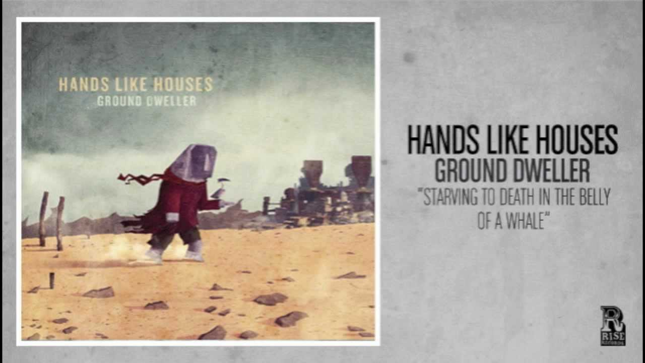 hands-like-houses-starving-to-death-in-the-belly-of-a-whale-riserecords