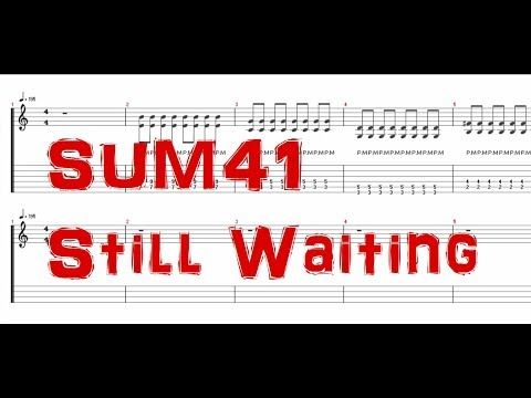 Sum41 - Still Waiting [Guitar & Bass Tab]