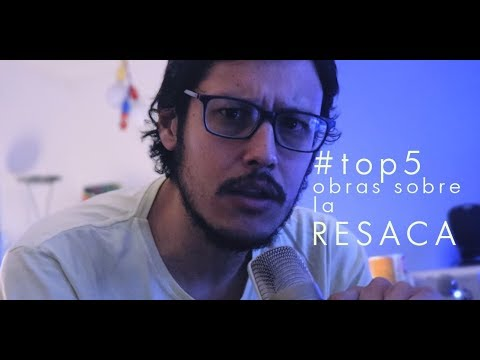#TOP5 - Obras sobre la resaca