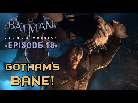 Batman: Arkham Origins - Walkthrough Part 18 Bane Boss Battle!
