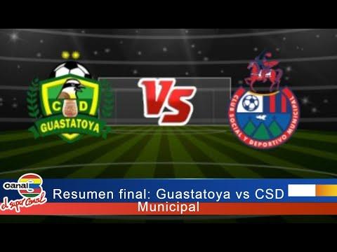 Resumen final: Guastatoya vs CSD Municipal