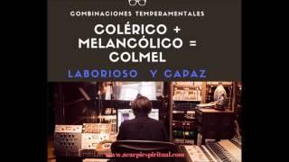 Estudio del Temperamento: Combinaciones temperamentales: EL COLMEL