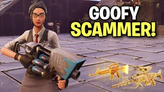 Goofy little insane Scammer Scams Himself! (Scammer Get Scammed) Fortnite Save The World