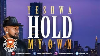 Yeshwa - Hold My Own - May 2019