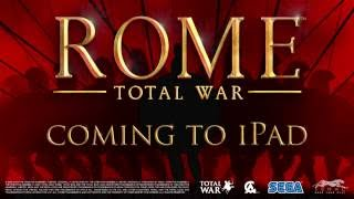 ROME: Total War™ for iPad – Announcement trailer
