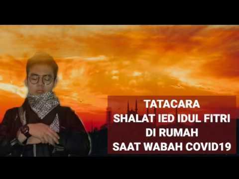 Tatacara Shalat Ied Idul Fitri di Rumah Saat Wabah Covid19