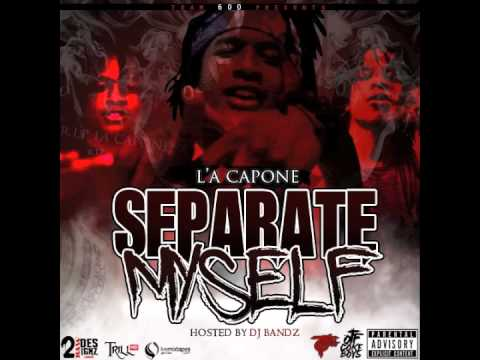 """L'A Capone - """"Grindin"""" Feat RondoNumbaNine & S. Dot (Separate Myself)"""