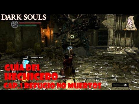 Dark Souls: Guia hechicero #1 | Prólogo: El refugio de los no muertos