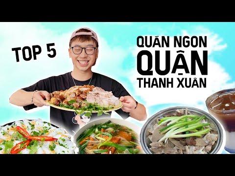 TOP 5 QUÁN NGON QUẬN THANH XUÂN // SERIES QUÁN NGON QUẬN MÌNH