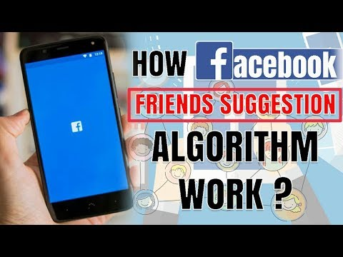 How Facebook Friends Suggestion Algorithm work ? | Friends Suggestion Algorithm Explained