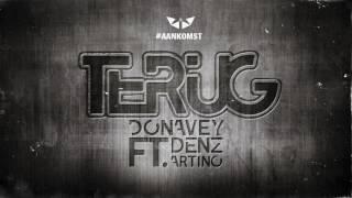 Video Terug   Donavey ft  Denzz & Artino Oldenstam download MP3, 3GP, MP4, WEBM, AVI, FLV Oktober 2018
