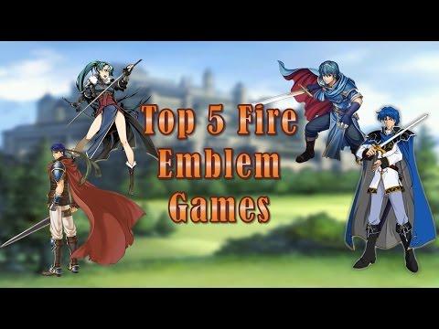 Top 5 Fire Emblem Games