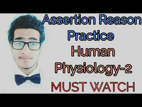 Assertion Reason practice-Human physiology part-2 by AIIMS.