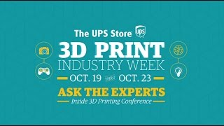 The UPS Store's Ask the Experts Panel at the Inside 3D Printing Conference