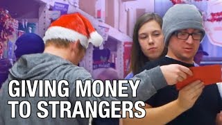 Giving Money To Strangers