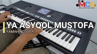 Ya Asyqol mustafa cover keyboard yamaha psr s950