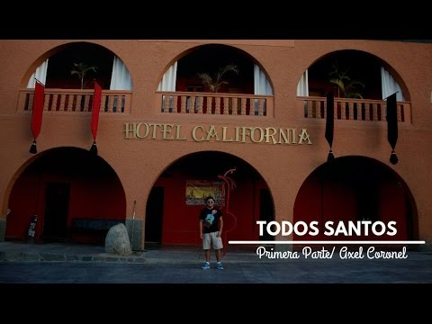 Conociendo BCS (Todos Santos) parte 1.