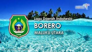 Borero - Lagu Daerah Maluku Utara (Karaoke, Lirik dan Terjemahan)