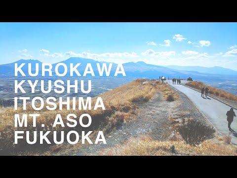 Kyushu RoadTrip 九州   Winter   Fukuoka, Mt. Aso, Kurokawa, Kumamoto, Itoshima, Oita, Takachiho