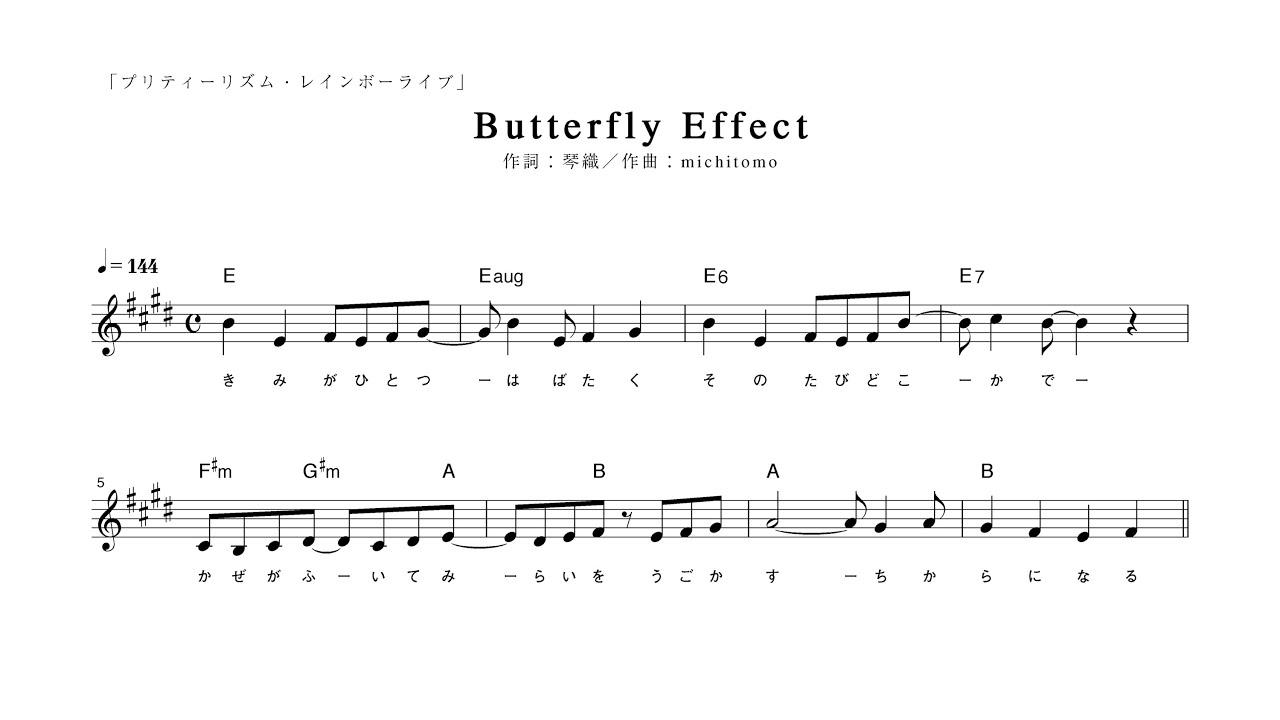 """【ピアノ演奏付】プリティーリズム・レインボーライブ OP """"Butterfly Effect""""【メロディー譜 ..."""