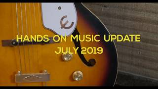 Hands on Music Update: July 2019