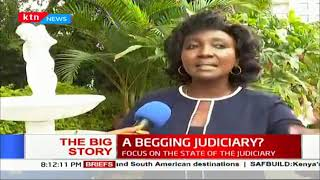 State of the Judiciary: A begging Judiciary | The Big Story