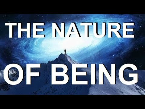 ANSWERS to the MOST PROFOUND QUESTION EVER ASKED  -  NATURE of BEING  Part 3