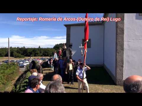 Reportaje: (Romería de Arcos 2016 - Outeiro de Rei) Lugo